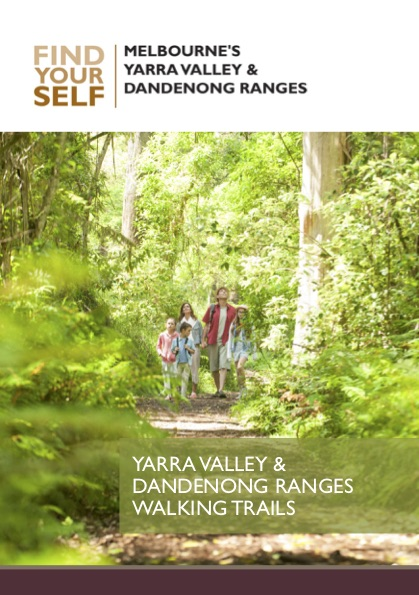 Walking Trails of the Yarra Valley and Dandenong Ranges