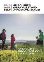 Walks eGuide of the Yarra Valley & Dandenong Ranges