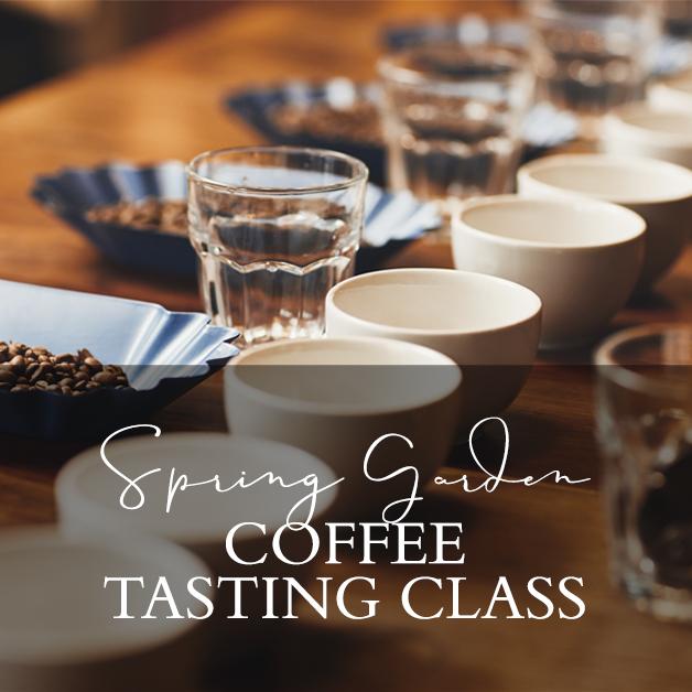 Silva - Spring Garden Coffee Tasting Class