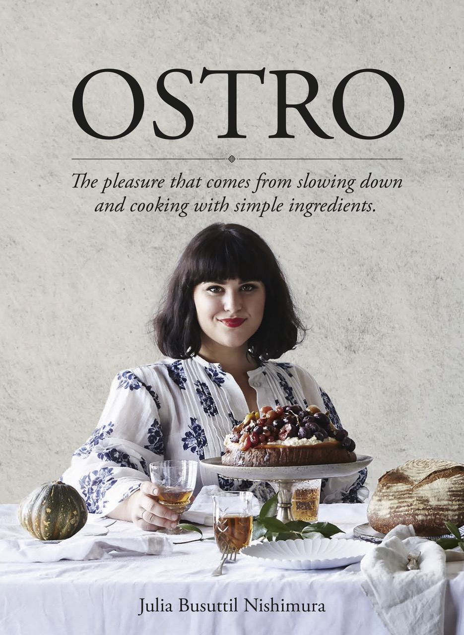 Ostro Good Food by Julia Busuttil Nishimura